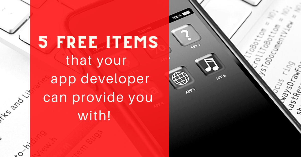 5 Free items that an app developer can provide you with