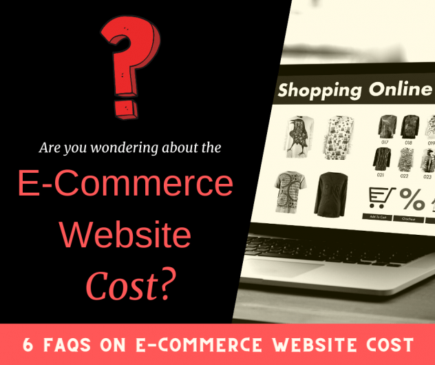 6 FAQs related to e-commerce <a target='_blank' href='https://www.bhupeshkalra.com/services/web-design-singapore/affordable-packages/'>website cost</a>