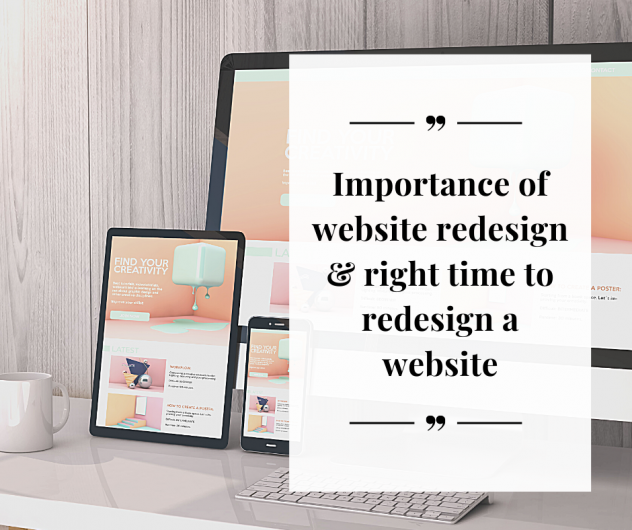 importance of <a target='_blank' href='https://www.bhupeshkalra.com/services/web-design-singapore/redesign/'>website redesign</a> and right time to redesign a website